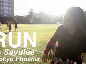 Your Song #2 「RUN」 by Sayulee & Tokyo Phoenix