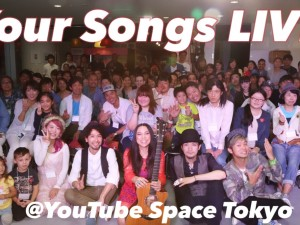 Your Songs LIVE まとめ RECAP