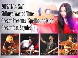 """Geezer Presents """"Spellbound Night"""" (feat. Sayulee)"""